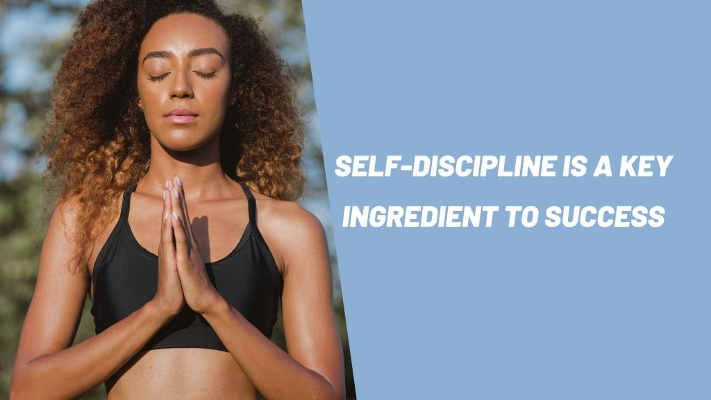 Become More Self-disciplined